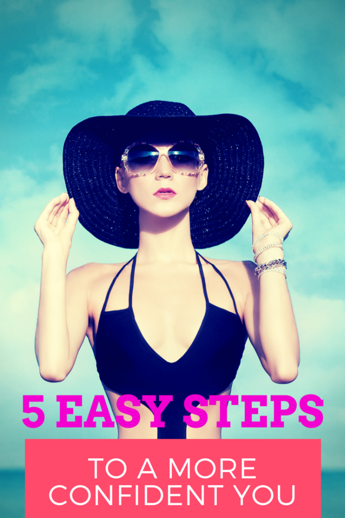 5 easy steps to a more confident you